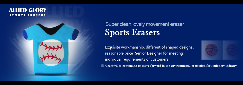 Specializes in manufacturing and selling Eraser